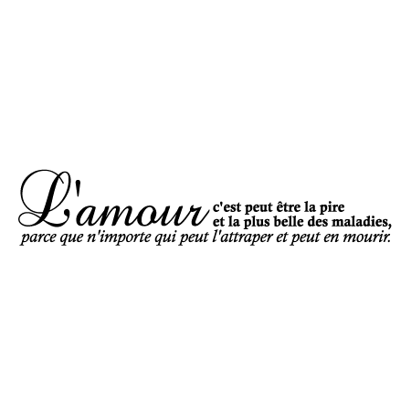 stickers-citation-l-amour-la-pire-des-maladies-r1-85923-2